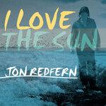 REDFERN, Jon - I Love The Sun (Front Cover)