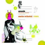 MUNK/PRINCESS SUPERSTAR - Mein Schatzi (Remixes) (Front Cover)
