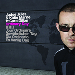 JUDGE JULES/KATIE MARNE/CARA DILLON - Ordinary Day (Front Cover)