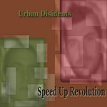 URBAN DISIDENTS - Speed Up Revolution EP (Front Cover)