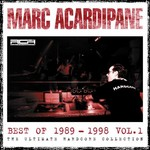VARIOUS/MARC ACARDIPANE - Marc Acardipane Best Of 1989-1998 Vol 1 (Front Cover)