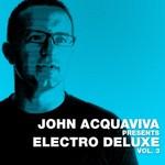 AQUAVIVA, John/VARIOUS - John Acquaviva presents Electro Deluxe Vol 3 (Front Cover)