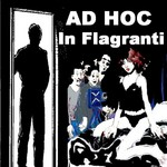 AD HOC - In Flagranti (Front Cover)