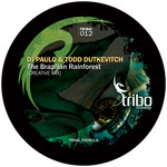 DJ PAULO & TODD DUTKEVITCH - The Brazilian Rainforest (Front Cover)