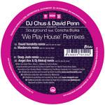 DJ CHUS/DAVID PENN/CONCHA BUIKA presents SOULGROUND - We Play House (remixes) (Back Cover)