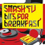 SMASH TV - Bits For Breakfast (Front Cover)