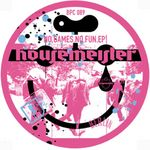 HOUSEMEISTER - No.Games.No.Fun (Front Cover)