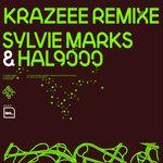 MARKS, Sylvie & HAL9000 - Krazeee (Remix) (Front Cover)