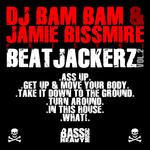 DJ BAM BAM/JAMIE BISSMIRE - Beatjackerz Vol 2 (Front Cover)
