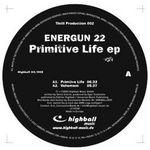 ENERGUN 22 - Primitive Life EP (Front Cover)