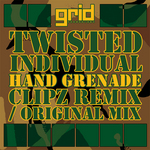 TWISTED INDIVIDUAL - Hand Grenade (Clipz remix) (Front Cover)