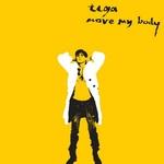 TIGA - Move My Body (Front Cover)