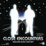 Close Encounters: The Mixtape