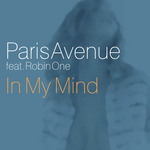 PARIS AVENUE feat ROBIN ONE - In My Mind (Front Cover)