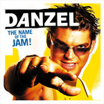 DANZEL - The Name Of The Jam! (Front Cover)