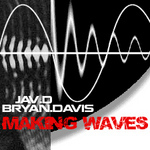 JAV D & BRYAN DAVIS - Making Waves (Back Cover)