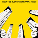 RED KULT - Miracle (Front Cover)