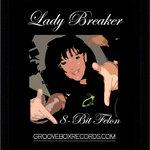 LADY BREAKER - 8-Bit Felon (Front Cover)