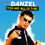 DANZEL - You Are All Of That (Front Cover)