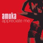 AMUKA - Appreciate Me (Front Cover)