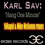 SAV, Karl - Hang One Minute (Front Cover)