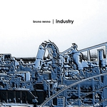 RENNO, Bruno - Industry EP (Front Cover)