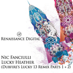 FANCIULLI, Nic - Lucky Heather (Dubfire's Lucky 13 Remix Part 1&2) (Front Cover)