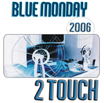 2TOUCH - Blue Monday (Front Cover)