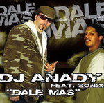DJ ANADY feat SONIX - Dale Mas (Front Cover)