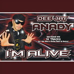 DEEJAY ANADY - I'm Alive (Front Cover)