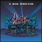 SOUL OF MAN - Dirty Waltzer (Front Cover)