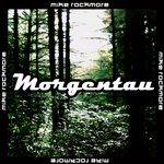 ROCKMORE, Mike - Morgentau (Front Cover)