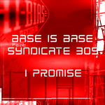BASS IS BASE feat SYNDICATE 305 - I Promise (Front Cover)