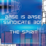 BASS IS BASE feat SYNDICATE 305 - The Spirit (Front Cover)