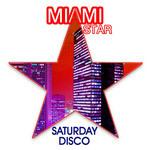 MIAMI STAR - Saturday Disco (Front Cover)