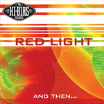 RED LIGHT - And Then? (Front Cover)