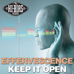 EFFERVESCENCE - Keep It Open (Front Cover)