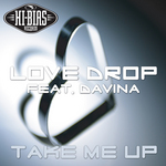 LOVE DROP feat DAVINA - Take Me Up (Front Cover)
