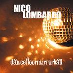 LOMBARDO, Nico - Dancefloormirrorball (Front Cover)