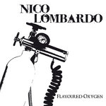 LOMBARDO, Nico - Flavoured Oxygen (Front Cover)