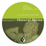 NATURAL NOISE - Pressure Down Below (Front Cover)
