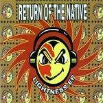 RETURN OF THE NATIVE - Lightness EP (Front Cover)