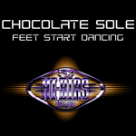 CHOCOLATE SOLE - Feet Start Dancing (Front Cover)