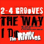 2-4 GROOVES - Like The Way I Do (The Remixes) (Front Cover)