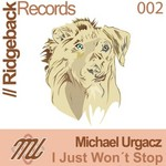 URGACZ, Michael - I Just Won't Stop (Front Cover)