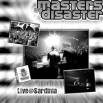 MASTERS OF DISASTER - Live@Sardinia (Front Cover)