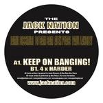 JACK NATION - Keep On Banging (Front Cover)