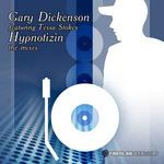 DICKENSON, Gary feat TESSA STOKES - Hypnotizin' (The Mixes) (Back Cover)