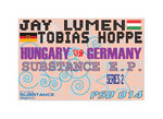 LUMEN, Jay vs TOBIAS HOPPE - Hungary vs Germany Substance EP (Front Cover)