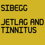 BEGG, Si - Jetlag & Tinnitus (Part 1) (Front Cover)